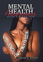 Mental Health Awareness: Black & Brown Pain