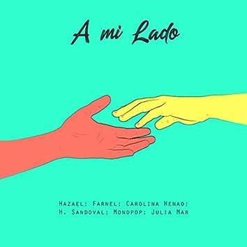 A Mi Lado (feat. Farnel, Carolina Henao, H. Sandoval, Monopop & Julia Mar)