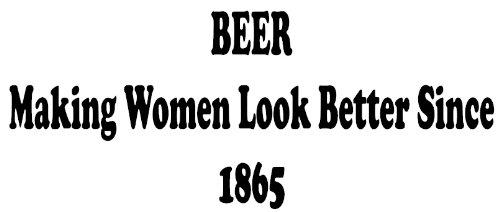 Bier um Frauen besser seit 1865Auto Fenster Van Sticker jederverschiedene Farbe P & P