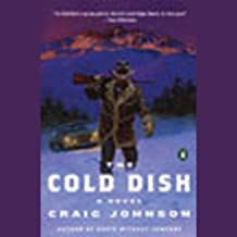 The Cold Dish: A Walt Longmire Mystery