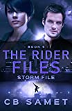 Storm File (The Rider Files Book 5) (English Edition)