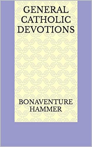 General Catholic Devotions (English Edition)