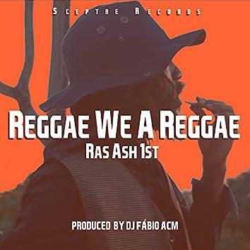 Reggae We a Reggae