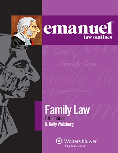Compare Textbook Prices for Emanuel Law Outlines for Family Law Emanuel Law Outlines Series 5 Edition ISBN 9781543807523 by Weisberg, Kelly D.