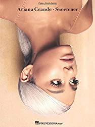 Ariana Grande Sweetener: Piano / Vocal / Guitar