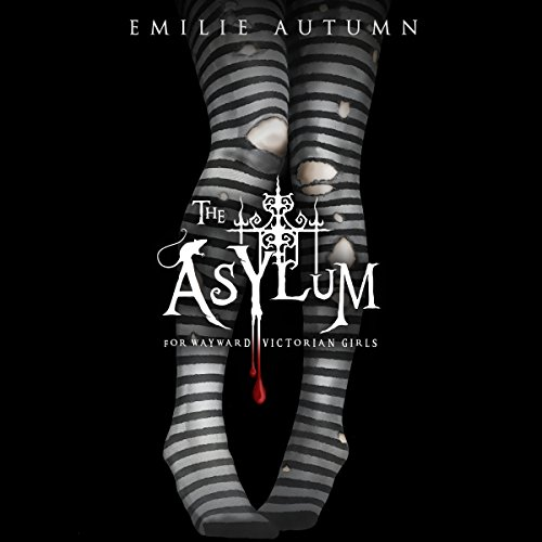The Asylum for Wayward Victorian Girls cover art