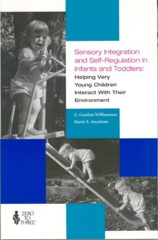 Sensory Integration and Self Regulation in Infants and...