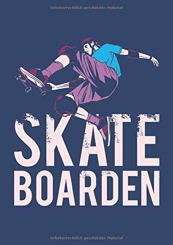 Skateboarden: Großes Skater Skateboard Freestyle Notizbuch | Skizzenbuch | Zeichenbuch | Malbuch DIN A4, blanko. Nachhaltig & klimaneutral.