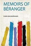 Memoirs of Béranger (1)