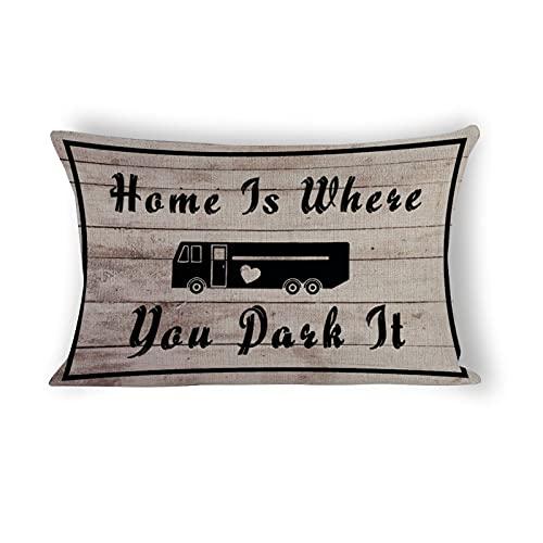 happygoluck1y Home Is Where You Park It - Fundas de almohada lumbar, 12 x 20 cm, de algodón, rectangular, para decoración de casa de campo