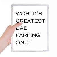 世界の最も偉大なおとうさんの父の祭の引用 硬質プラスチックルーズリーフノートノート