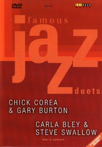 Famous Jazz Duets: Chick Corea & Gary Burton, Carla Bley & Steve Swallow - Live in Concert