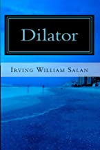 Dilator (The Chris Thompkins Adventures Book 1) (English Edition)
