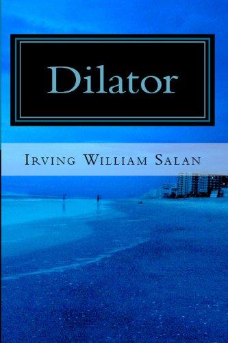 Dilator (The Chris Thompkins Adventures Book 1) (English Edition)