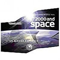 2000 AND SPACE THE MISSION CONTINUES, VOL. 1
