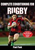 Complete Conditioning for Rugby (Complete Conditioning for Sports)