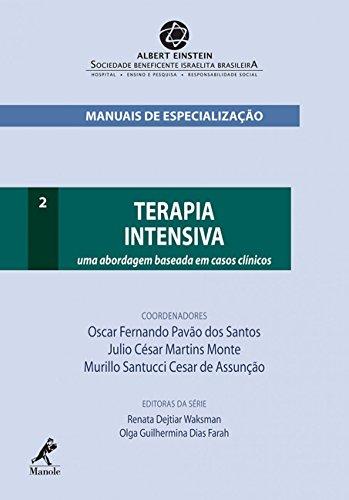Terapia intensiva: Uma abordagem baseada em casos clínicos: Volume 2