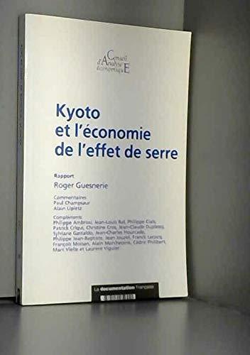 Kyoto et l'économie de l'effet de serre : Rapport du CAE, numéro 39