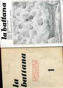 LA BATTANA - 1964-1984 - rivista trimestrale - comunicazione con la cultura jugoslava e promossa dalla direzione di ENRICO SEQUI, SERGIO TURCONI E LUCIFERO MARTINI - lotto di 57 numeri dal 1964 al 1984 - IN OFFERTA PROMOZIONALE