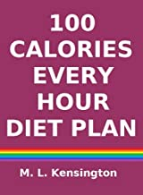 Best 100 calories every hour diet Reviews