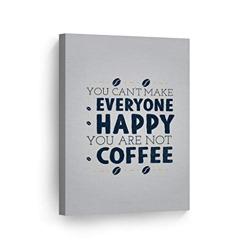 Scott397House Unframe Canvas Printing Wall Art You Can't Make Everyone Happy You...