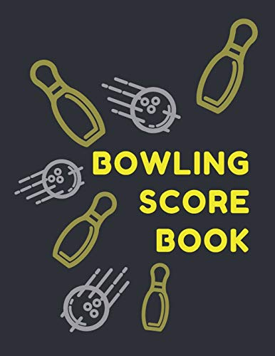 Bowling Score Book: Keep Track of Scores, Winner, Lane, Conditions, Ball, Shoes, Brace/Glove and Other Bowling Information - 240 Score Sheets (2 Sheets per Page and 6 Players per Sheet)