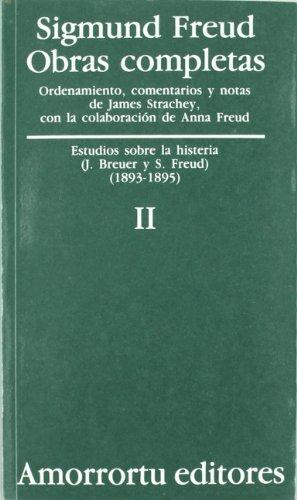 Obras Completas. Vol. II: Estudios Sobre La Histeria (1893-1895): Estudio sobre la histeria (1893-1895) (Obras Completas de Sigmund Freud)