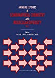 Annual Reports in Combinatorial Chemistry and Molecular Diversity (Annual Reports in Combinatorial Chemistry & Molecular Diversity Book 2) (English Edition)