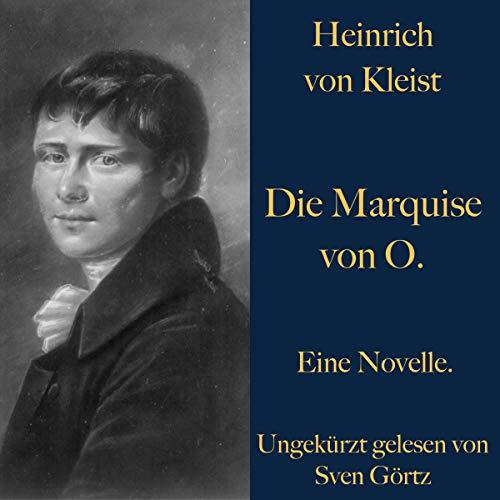Die Marquise von O.: Eine Novelle