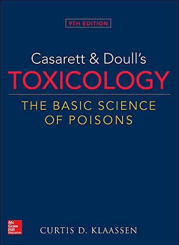 Compare Textbook Prices for Casarett & Doull's Toxicology: The Basic Science of Poisons 9 Edition ISBN 9781259863745 by Klaassen, Curtis