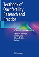 Textbook of Oncofertility Research and Practice: A Multidisciplinary Approach
