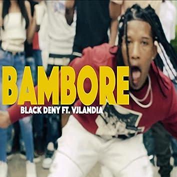 Bambore (feat. Vjlandia)