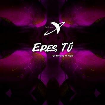Eres Tú (feat. Aión)