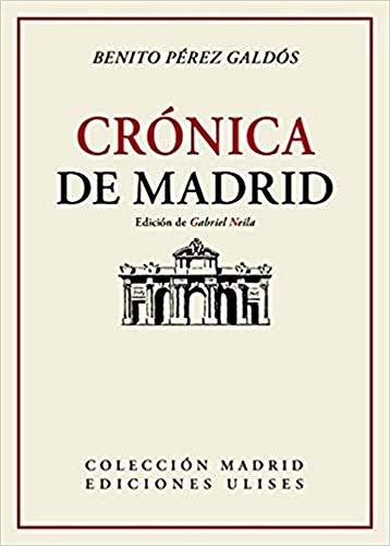 Crónica de Madrid: 2 (Colección Madrid)