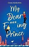 My dear f***ing prince par McQuiston
