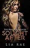 Sought After (The Nardone Family Saga Book 3) (English Edition)...