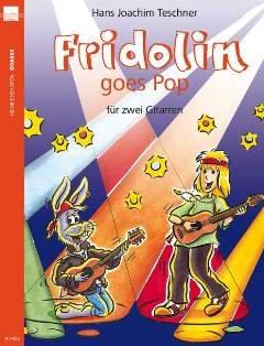 FRIDOLIN GOES POP - arrangiert für zwei Gitarren [Noten / Sheetmusic]