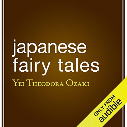 Japanese Fairy Tales Audiobook By Yei Theodora Ozaki - translator cover art