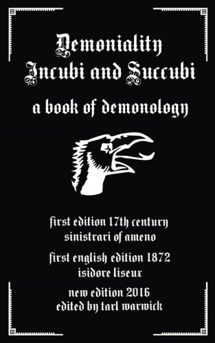Demoniality: Incubi and Succubi: A Book of...