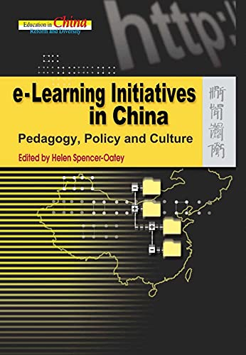 E Learning Initiatives In China Pedagogy Policy And Culture Education In China Reform And Diversity
