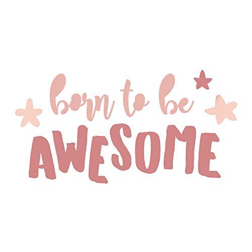 Born to be Awesome wandtattoo decoratie voor kinderkamer wandsticker zelfklevend sticker voor tienerkamer babykamer Y021 Pink