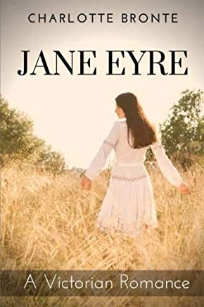 Jane Eyre: A Victorian Romance