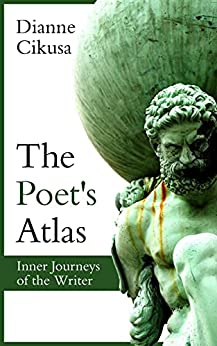 The Poet's Atlas (Pure Mind Book 5) by [Dianne Cikusa]