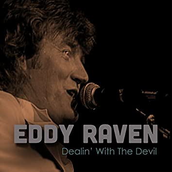 Dealin' with the Devil (Live)