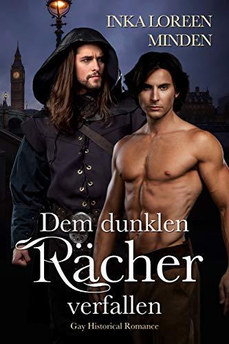 Dem dunklen Rächer verfallen: Gay Historical Romance (Geheimnisvolle Lords 2)