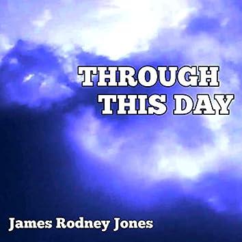 Through This Day