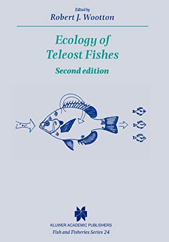 Ecology of Teleost Fishes (Fish & Fisheries Series)