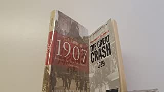 2 Volumes of Early 20th Century Economic History Books: 1) The Panic of 1907 Lessons Learned from the Market's Perfect Storm 2) J.K. Galbraith's The Great Crash 1929