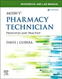 Workbook and Lab Manual for Mosby's Pharmacy Technician E-Book: Principles and Practice (English Edition)