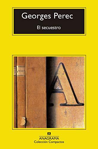 El secuestro (Compactos nº 745) (Spanish Edition)